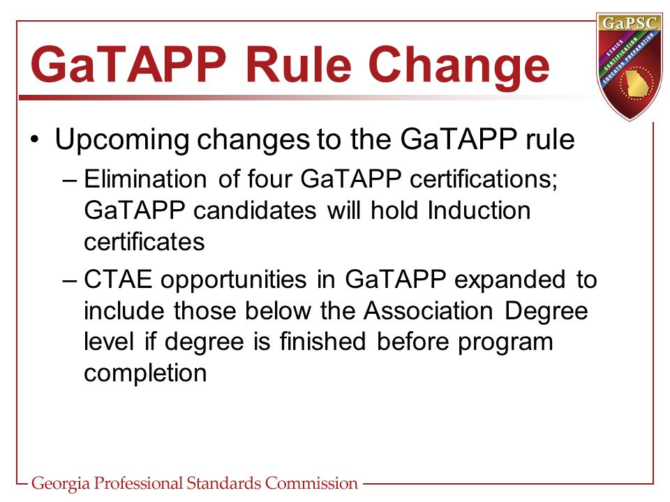 GaTAPP Rule Change Upcoming changes to the GaTAPP rule