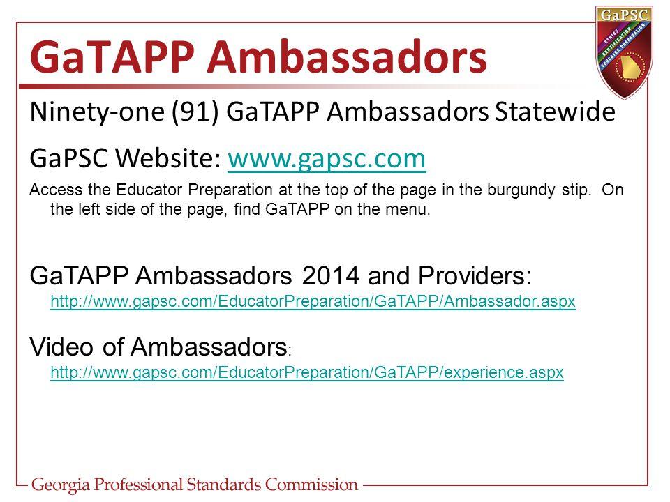 GaTAPP Ambassadors Ninety-one (91) GaTAPP Ambassadors Statewide