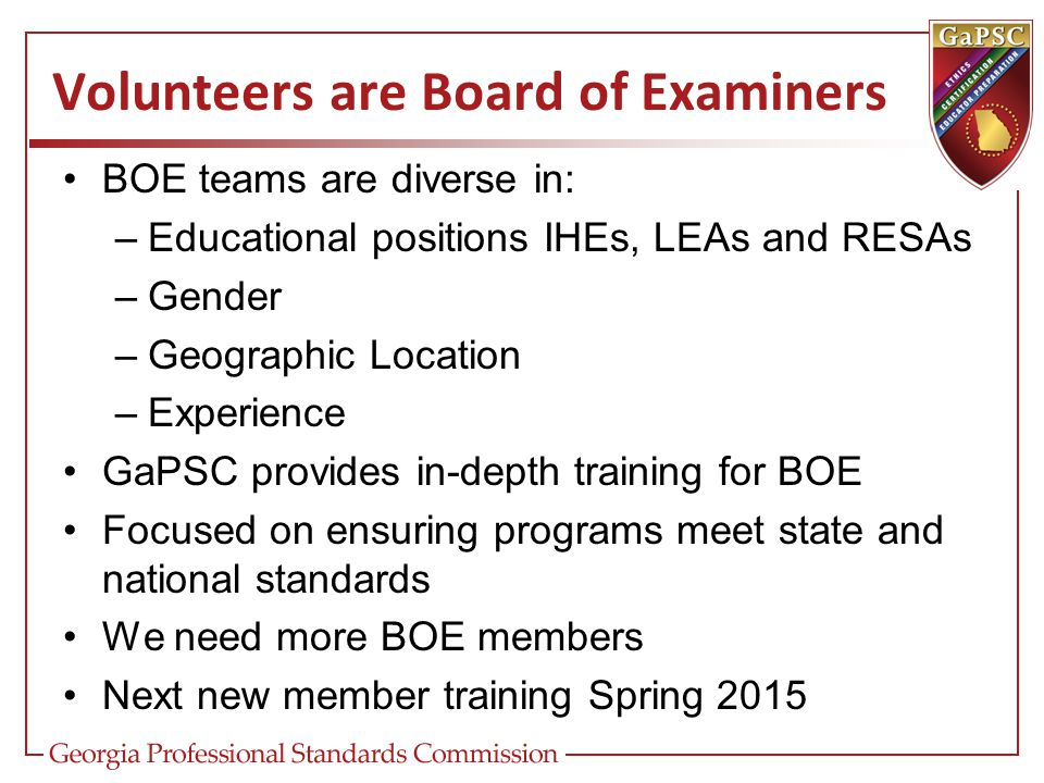 Volunteers are Board of Examiners