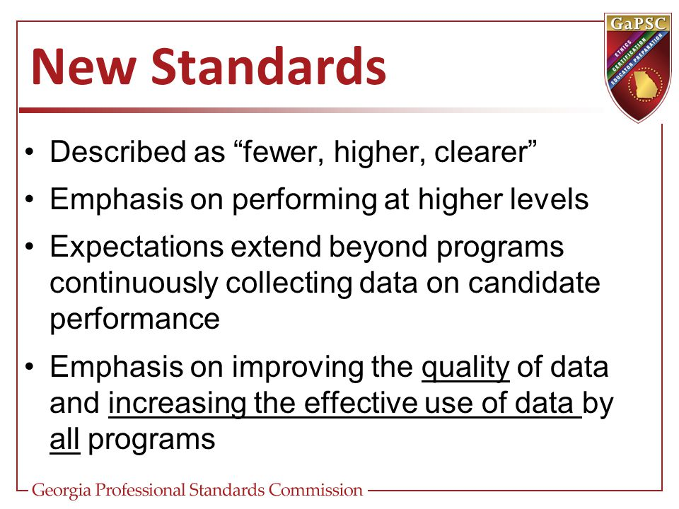 New Standards Described as fewer, higher, clearer