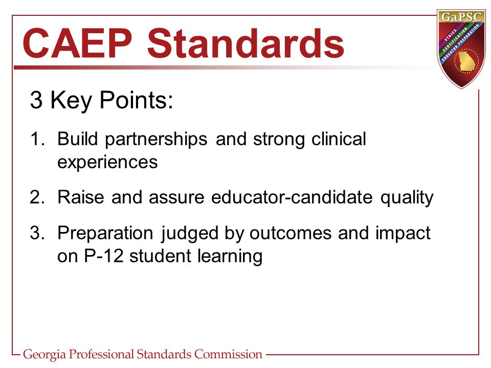 CAEP Standards 3 Key Points: