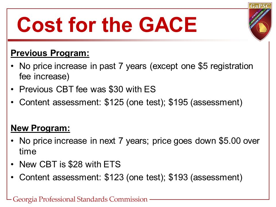Cost for the GACE Previous Program: