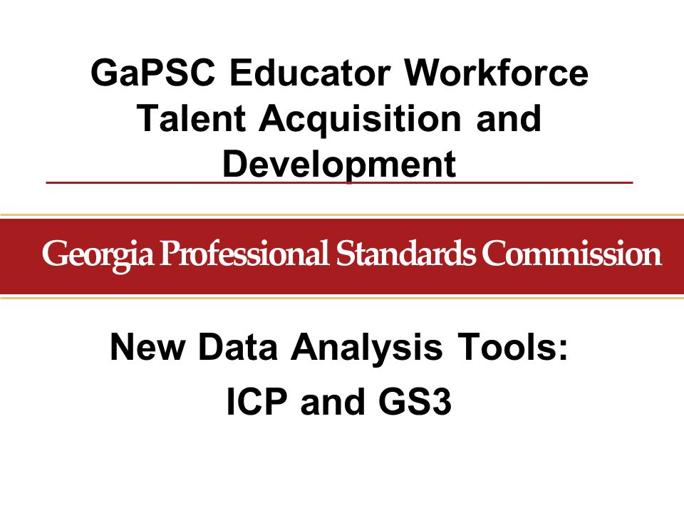 GaPSC Educator Workforce Talent Acquisition and Development