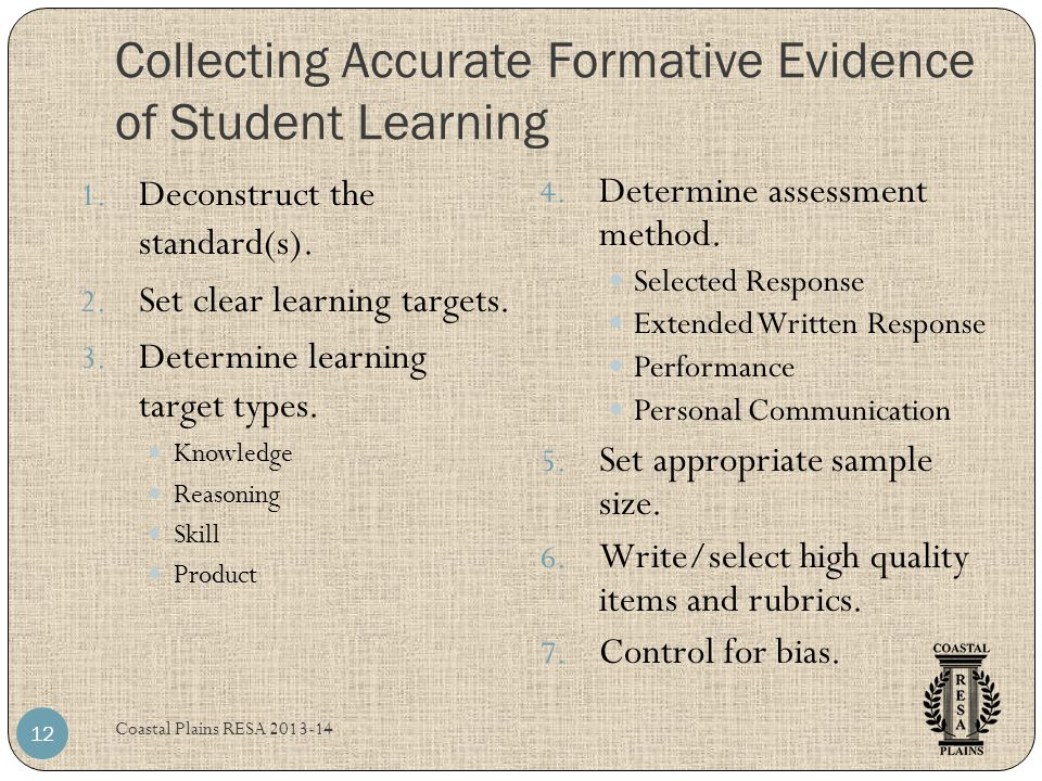Collecting Accurate Formative Evidence of Student Learning