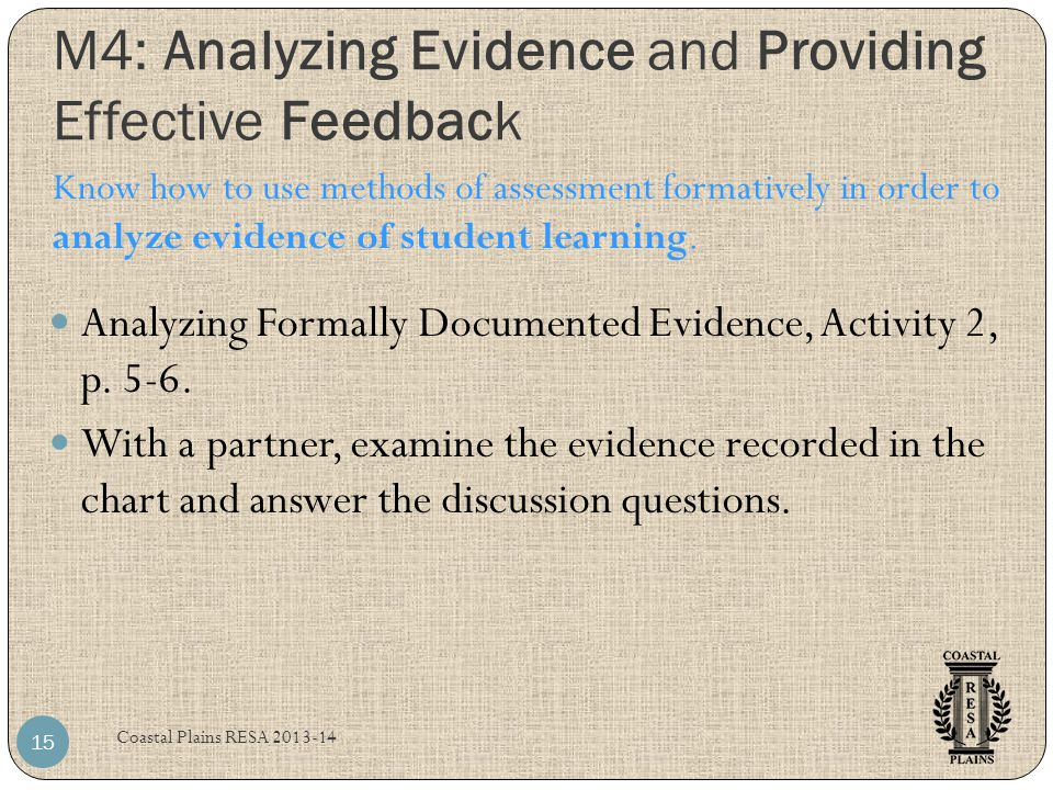 M4: Analyzing Evidence and Providing Effective Feedback