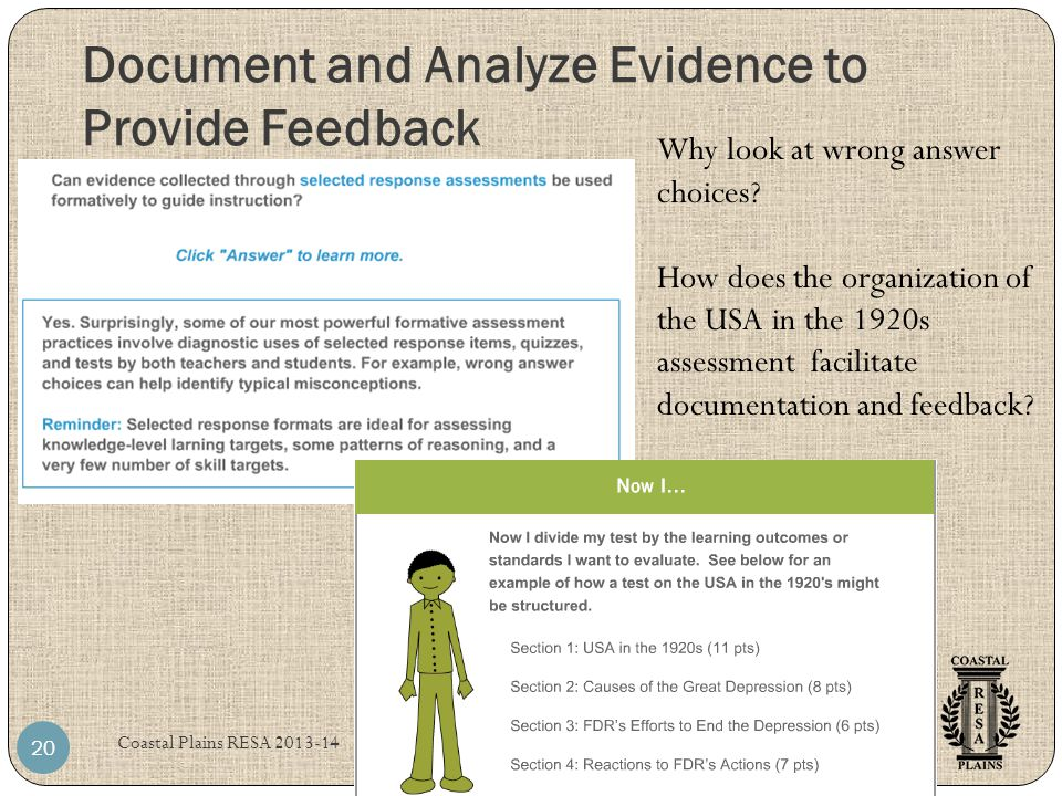 Document and Analyze Evidence to Provide Feedback