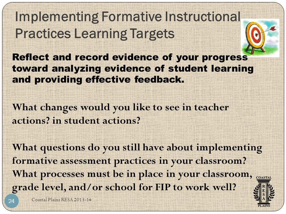 Implementing Formative Instructional Practices Learning Targets