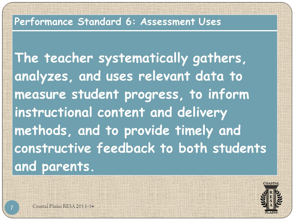 Performance Standard 6: Assessment Uses