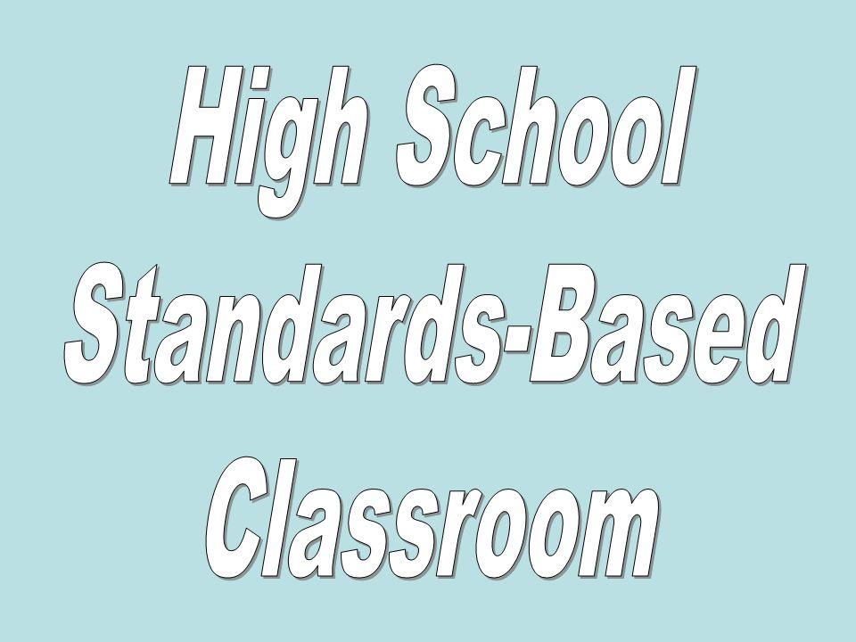 High School Standards-Based Classroom