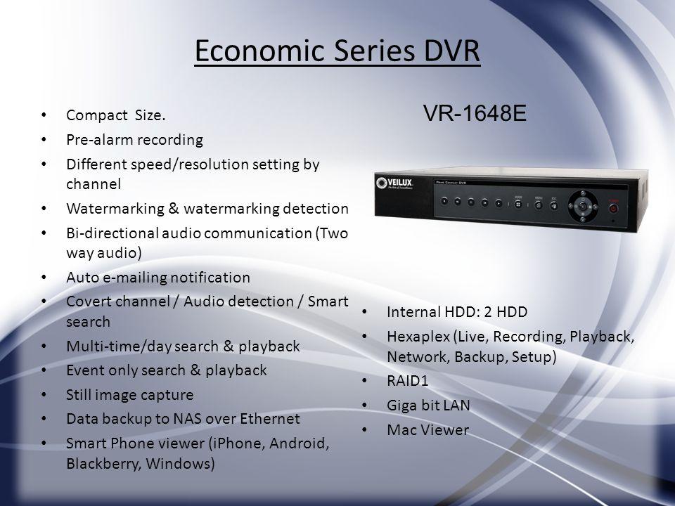 Economic Series DVR VR-1648E Compact Size. Pre-alarm recording