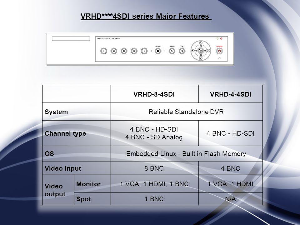 VRHD****4SDI series Major Features