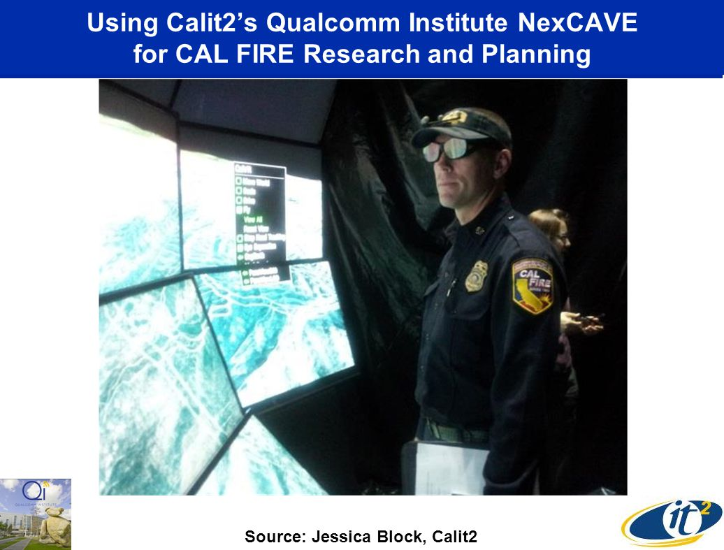 Using Calit2's Qualcomm Institute NexCAVE for CAL FIRE Research and Planning