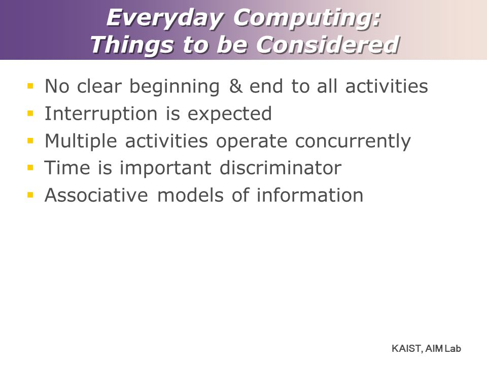 Everyday Computing: Things to be Considered