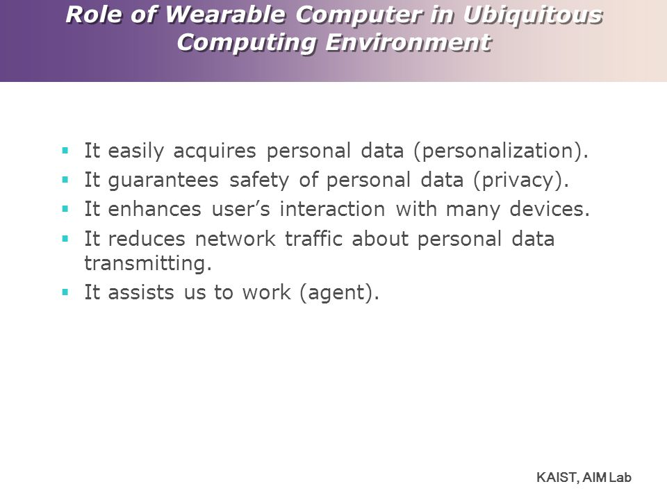 Role of Wearable Computer in Ubiquitous Computing Environment