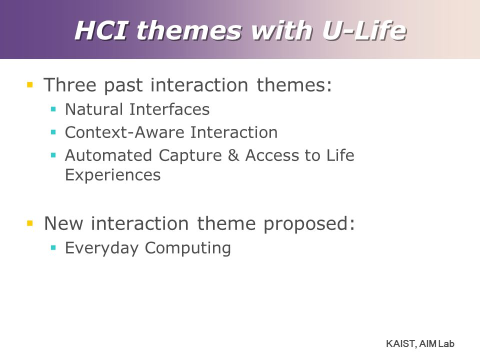 HCI themes with U-Life Three past interaction themes: