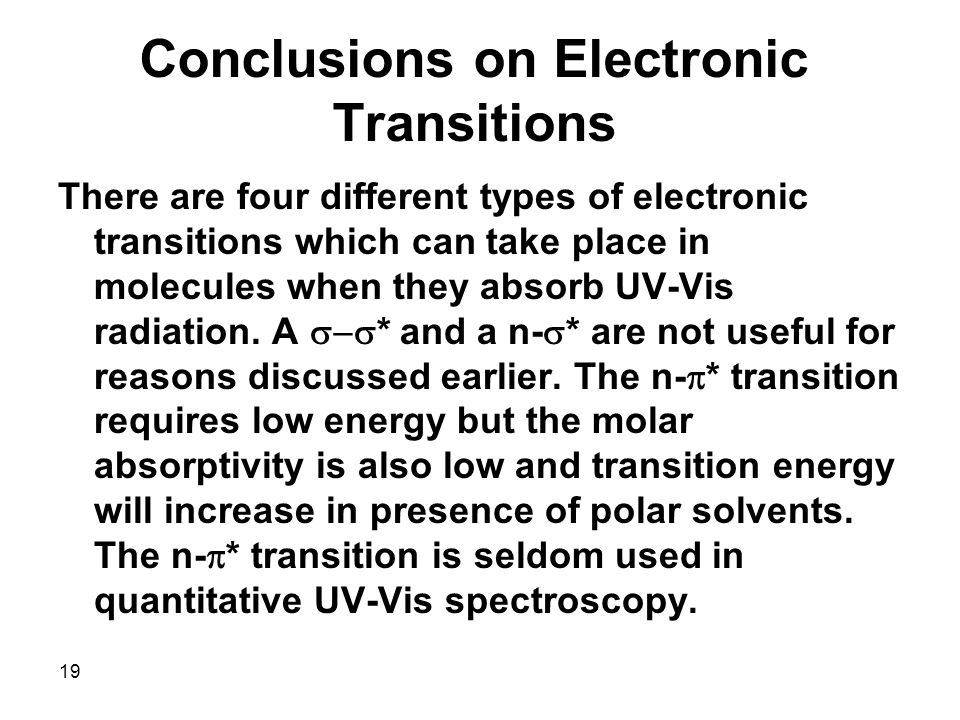Conclusions on Electronic Transitions