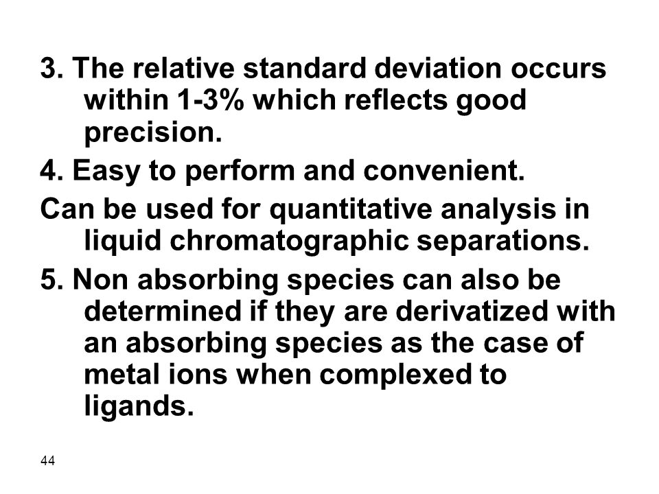 3. The relative standard deviation occurs within 1-3% which reflects good precision.
