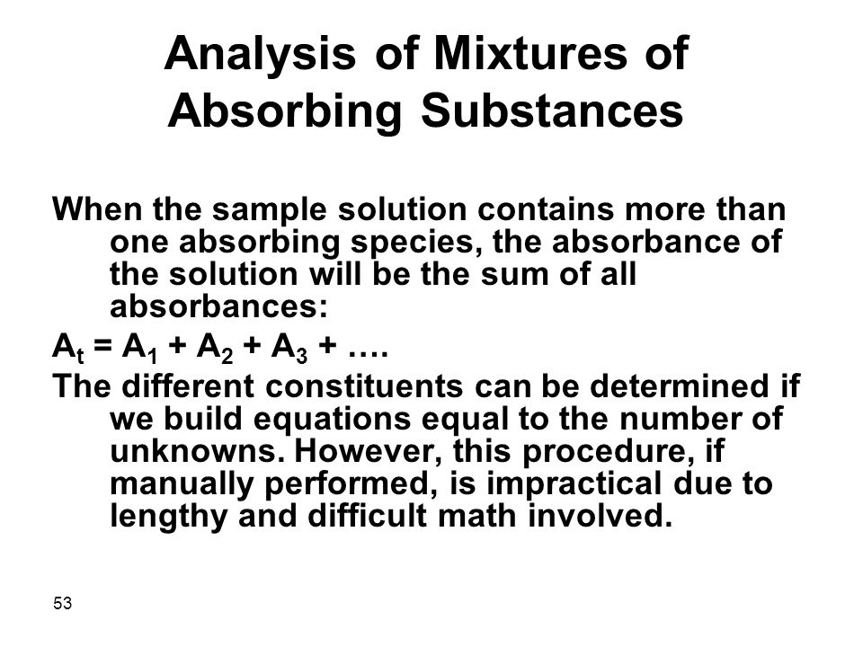 Analysis of Mixtures of Absorbing Substances