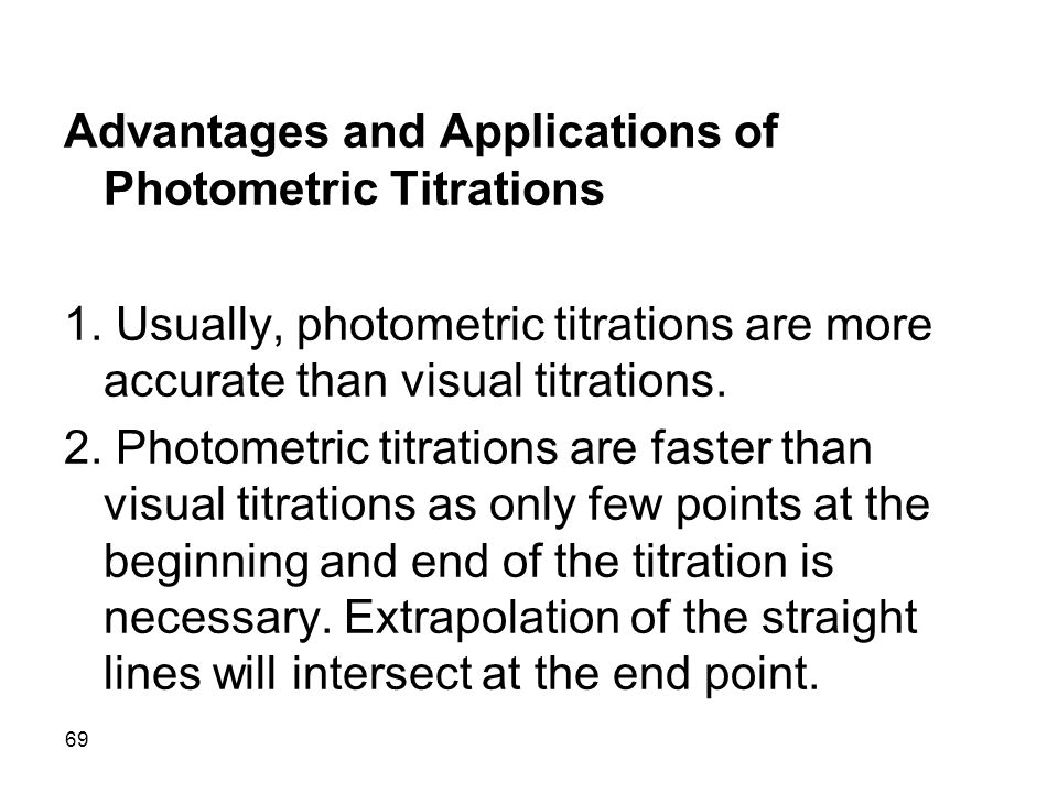 Advantages and Applications of Photometric Titrations