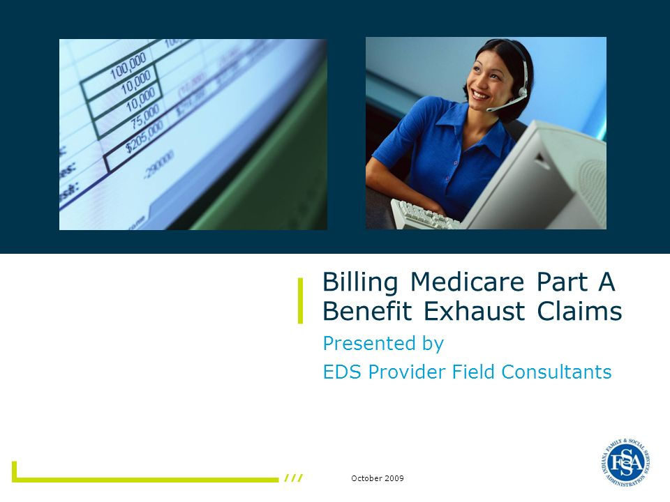 Billing Medicare Part A Benefit Exhaust Claims