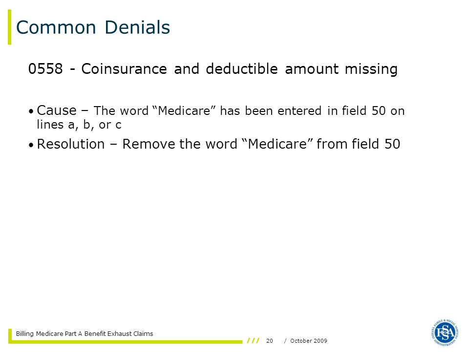 Common Denials 0558 - Coinsurance and deductible amount missing