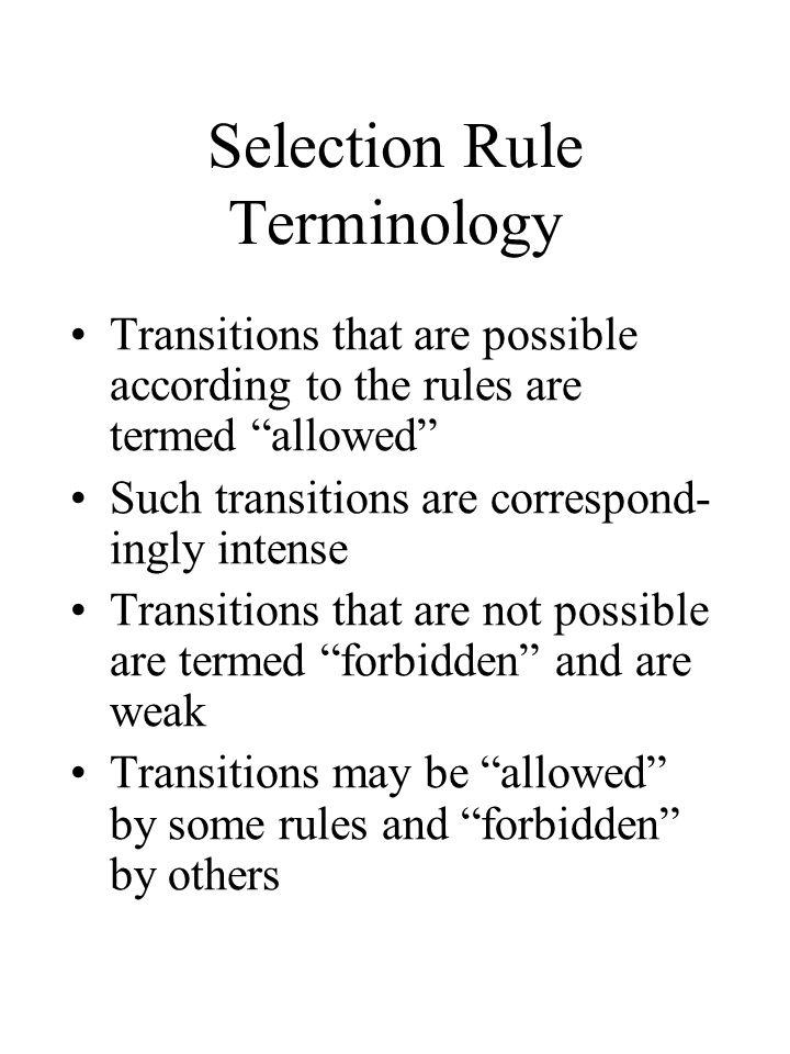 Selection Rule Terminology