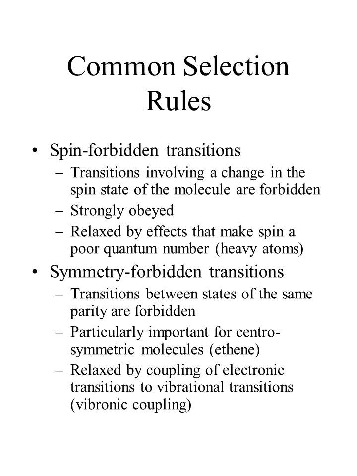 Common Selection Rules