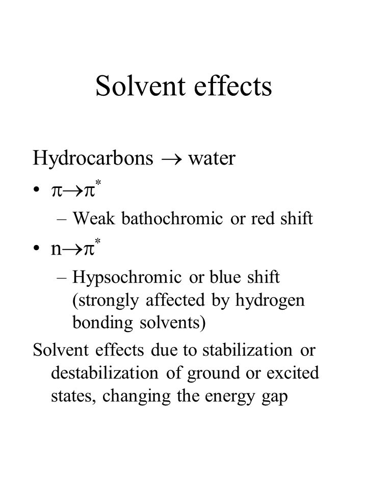 Solvent effects Hydrocarbons  water * n*