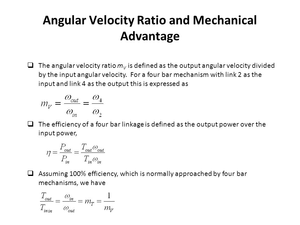 Angular Velocity Ratio and Mechanical Advantage