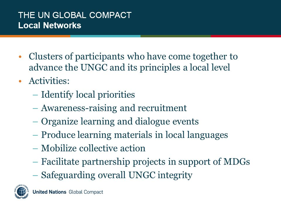THE UN GLOBAL COMPACT Local Networks