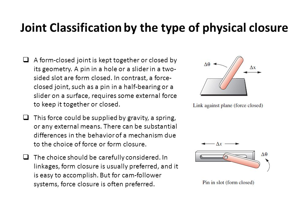 Joint Classification by the type of physical closure