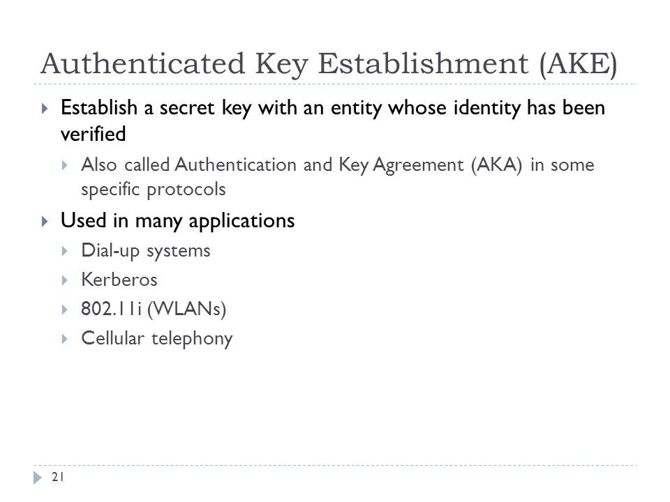 Authenticated Key Establishment (AKE)