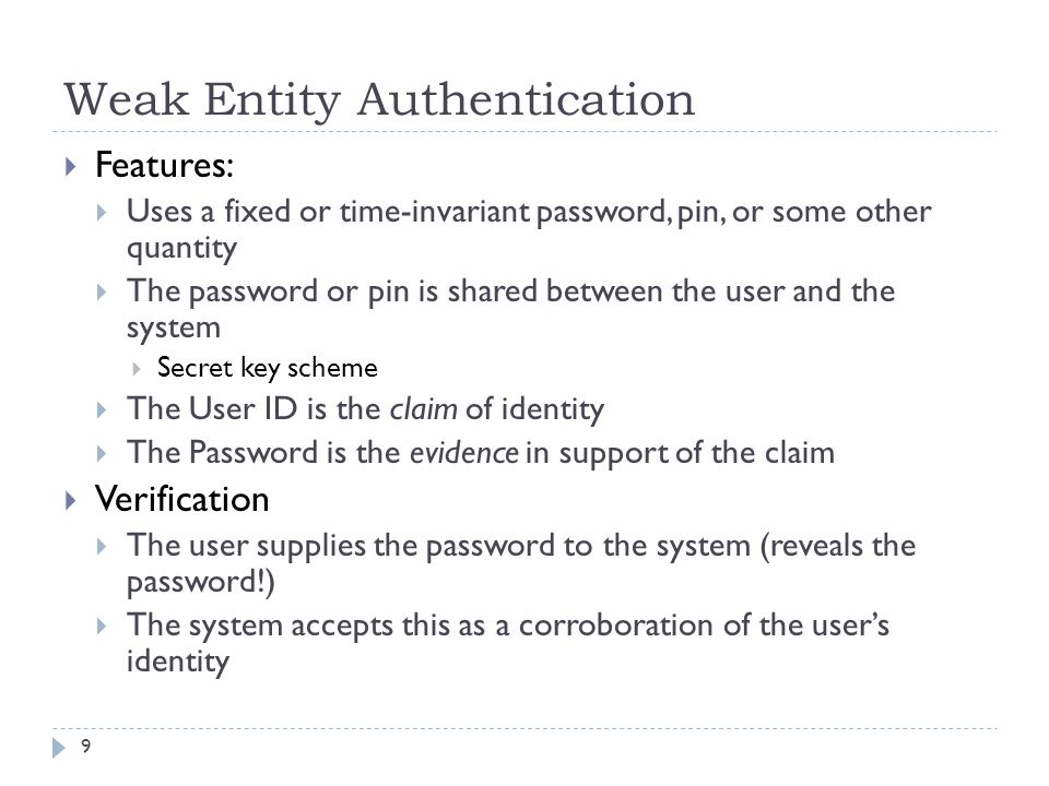 Weak Entity Authentication