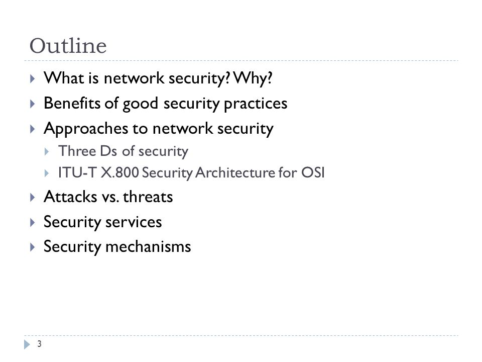 Outline What is network security Why