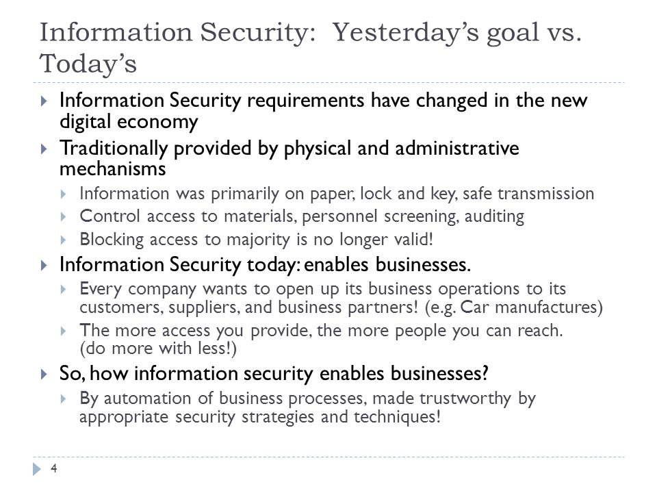 Information Security: Yesterday's goal vs. Today's