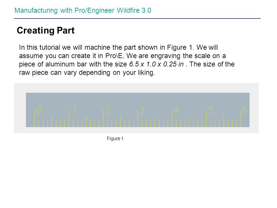 Creating Part Manufacturing with Pro/Engineer Wildfire 3.0