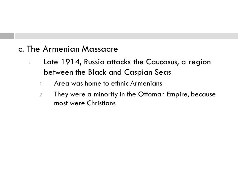 c. The Armenian Massacre