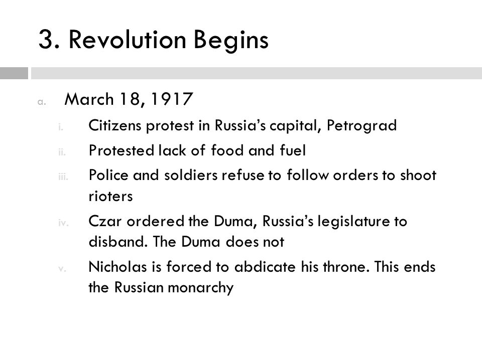 3. Revolution Begins March 18, 1917
