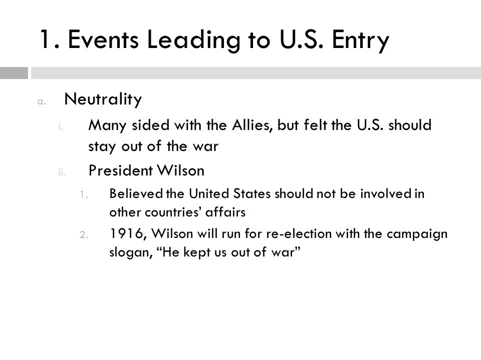 1. Events Leading to U.S. Entry