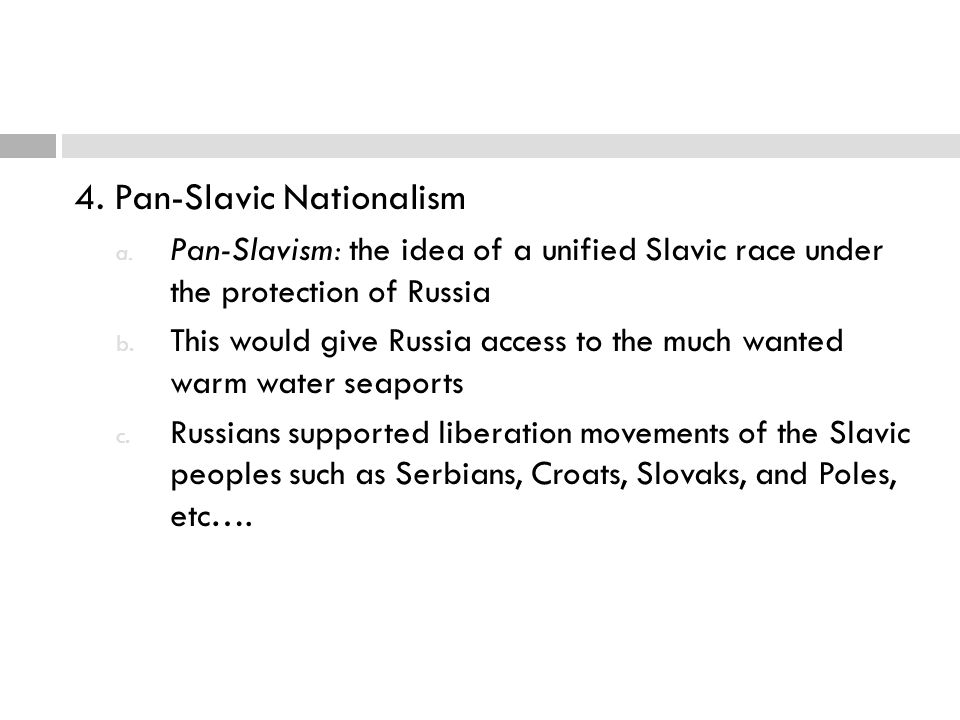 4. Pan-Slavic Nationalism