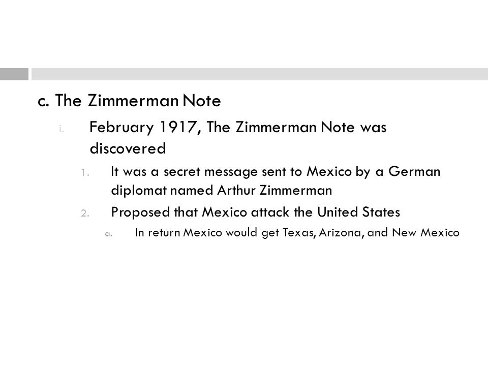 c. The Zimmerman Note February 1917, The Zimmerman Note was discovered