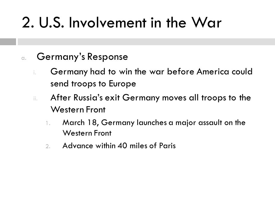 2. U.S. Involvement in the War