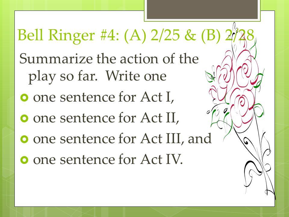 Bell Ringer #4: (A) 2/25 & (B) 2/28