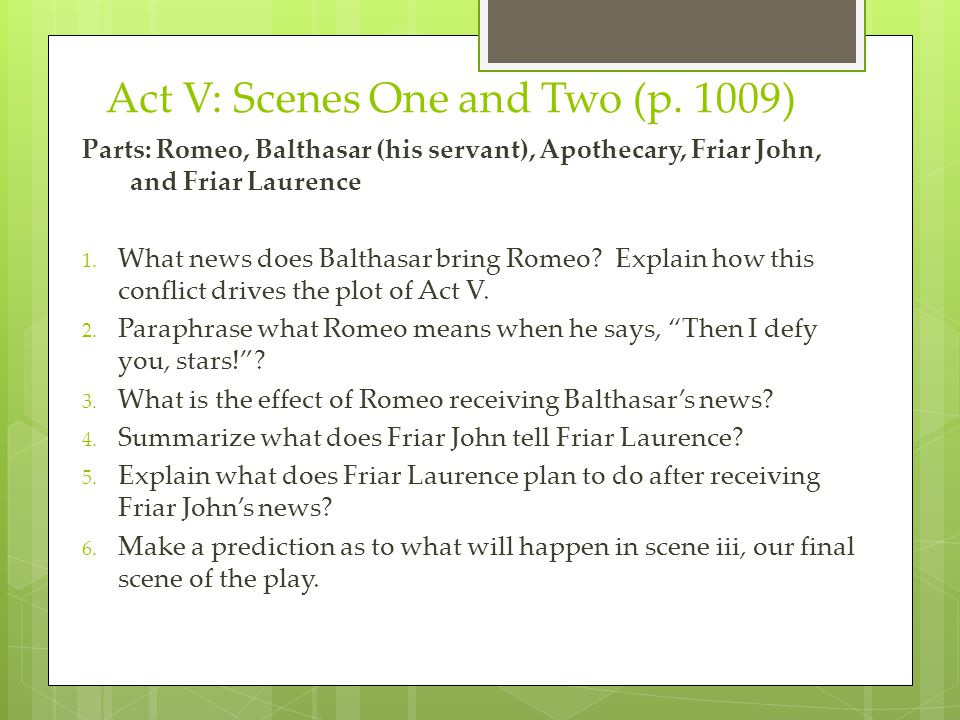 Act V: Scenes One and Two (p. 1009)