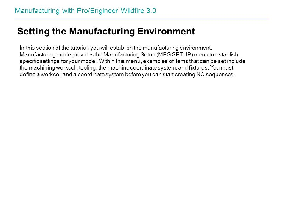 Setting the Manufacturing Environment