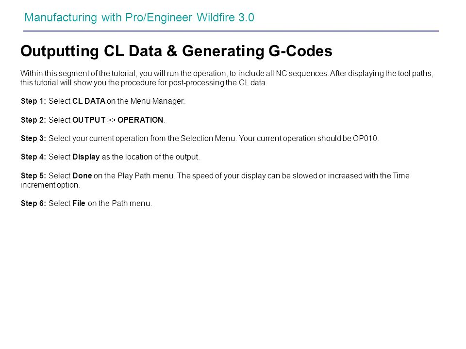 Outputting CL Data & Generating G-Codes