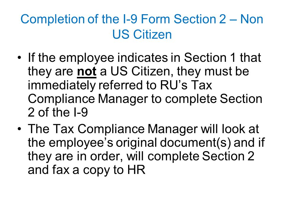 Completion of the I-9 Form Section 2 – Non US Citizen