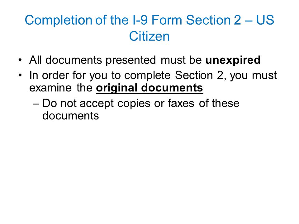 Completion of the I-9 Form Section 2 – US Citizen