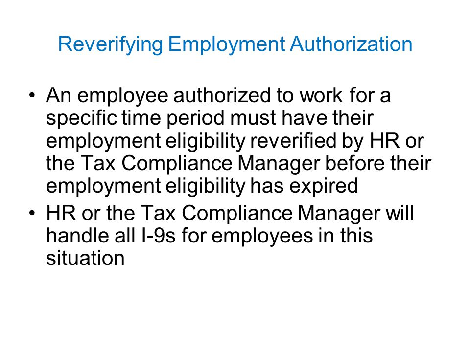 Reverifying Employment Authorization