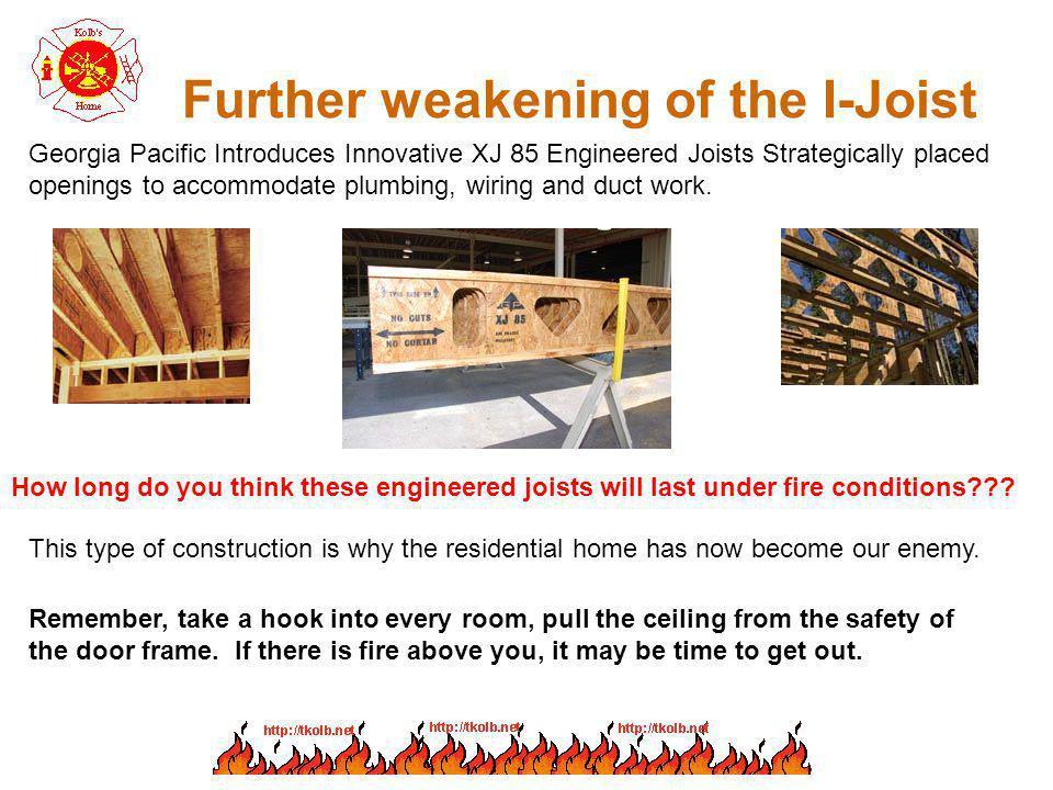Further weakening of the I-Joist